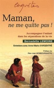 I-Grande-8626-maman-ne-me-quitte-pas-accompagner-l-enfant-dans-les-separations-de-la-vie.net